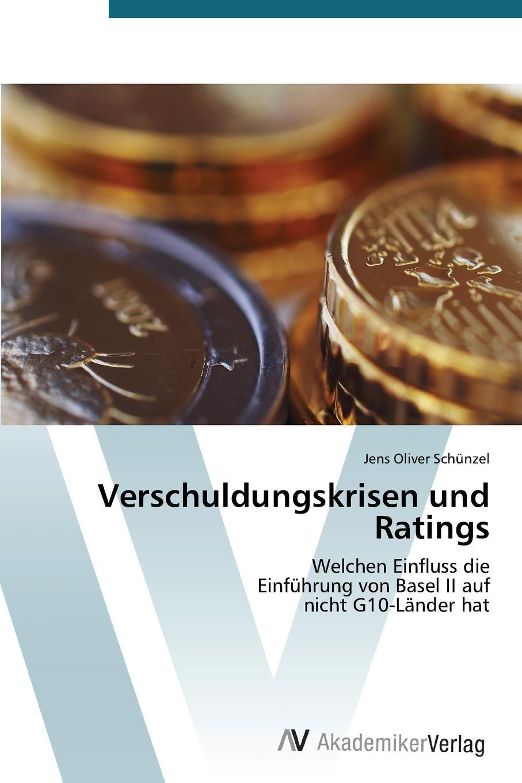 Verschuldungskrisen Und Ratings Inhaltlich unverР?nderte Neuauflage. Die EinfР?hrung des ersten...