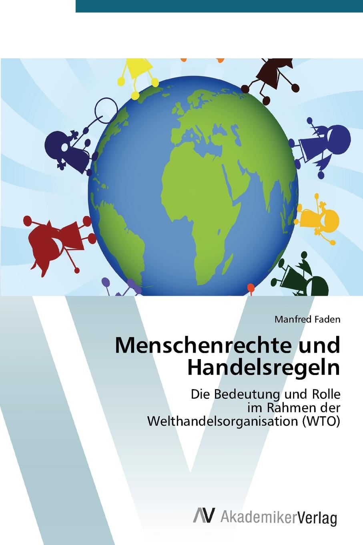 Faden Manfred Menschenrechte Und Handelsregeln недорого