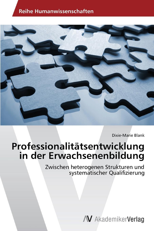 Blank Dixie-Marie Professionalitatsentwicklung in der Erwachsenenbildung victoria mahnke nutzung der geothermie in deutschland und deren umsetzung im geographieunterricht