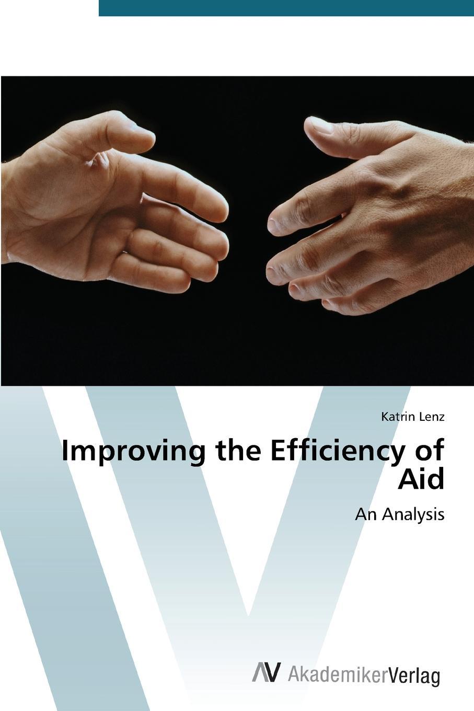 Lenz Katrin Improving the Efficiency of Aid цены