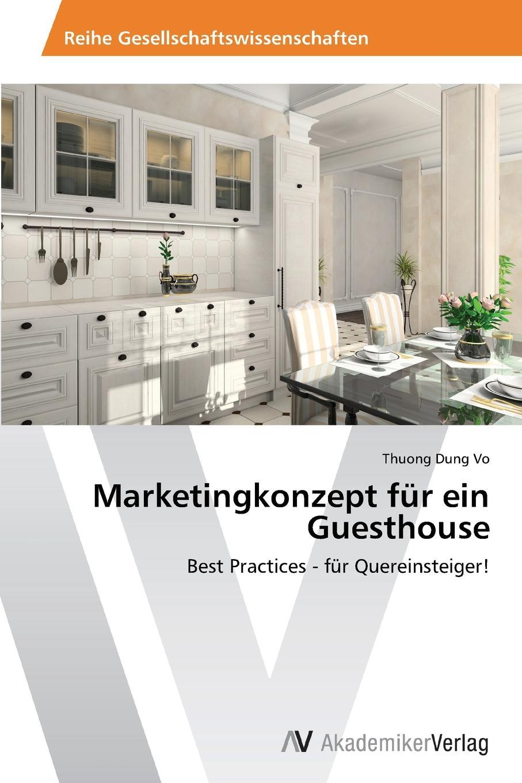 Vo Thuong Dung Marketingkonzept Fur Ein Guesthouse vo thuong dung internationale markenpolitik