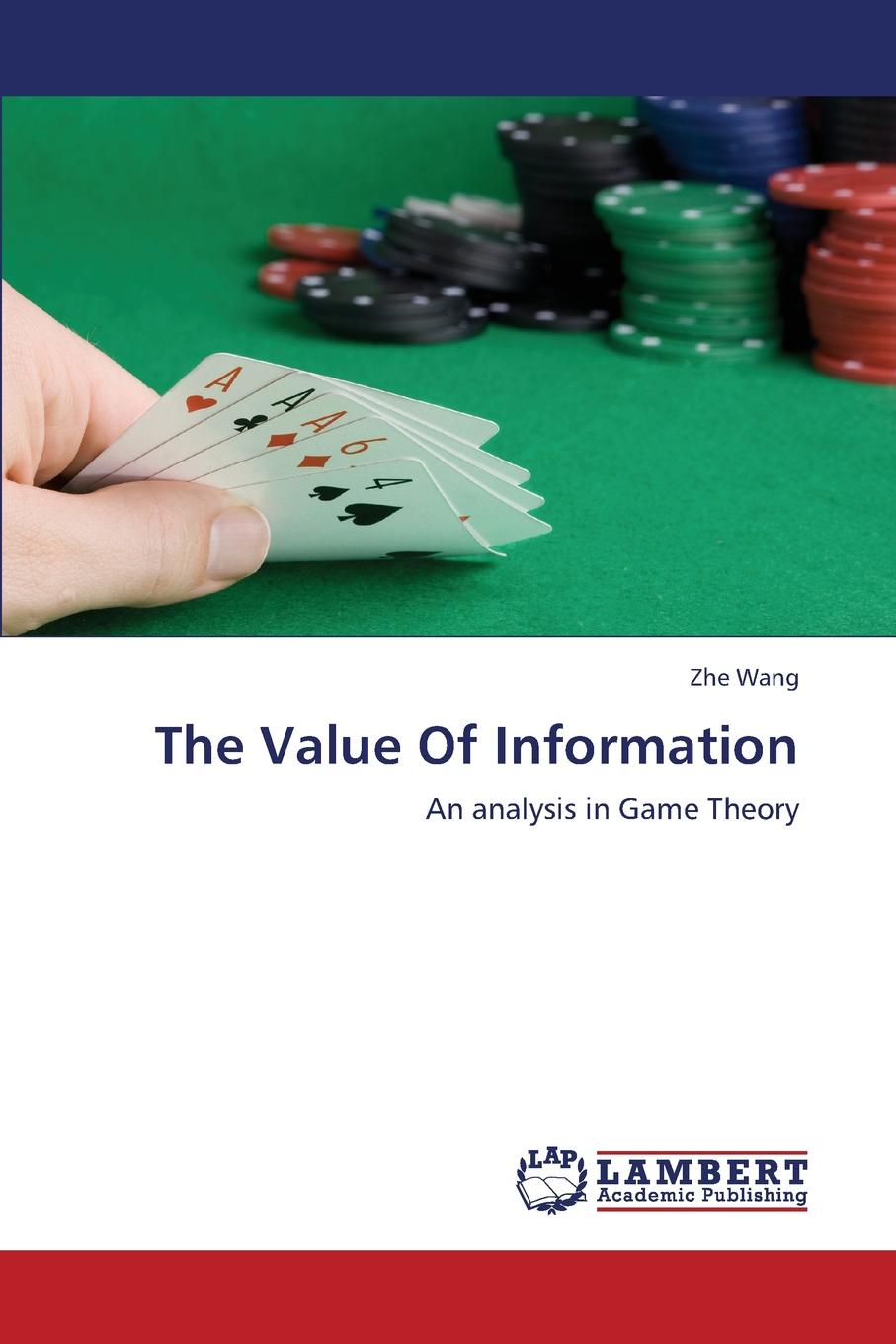 Wang Zhe The Value of Information