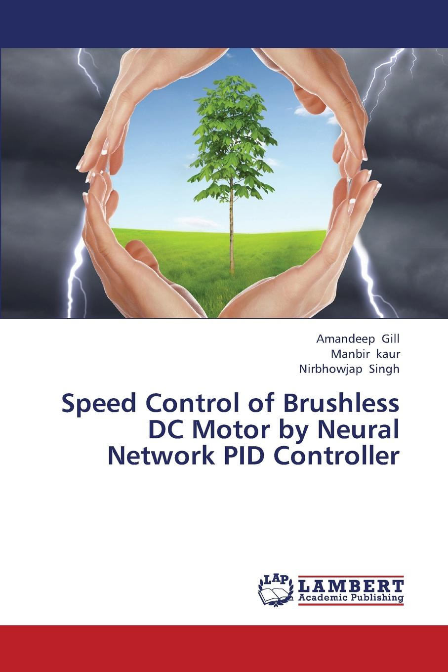 Gill Amandeep, Kaur Manbir, Singh Nirbhowjap Speed Control of Brushless DC Motor by Neural Network Pid Controller speed controller 50a bec for brushless motors on r c helicopters