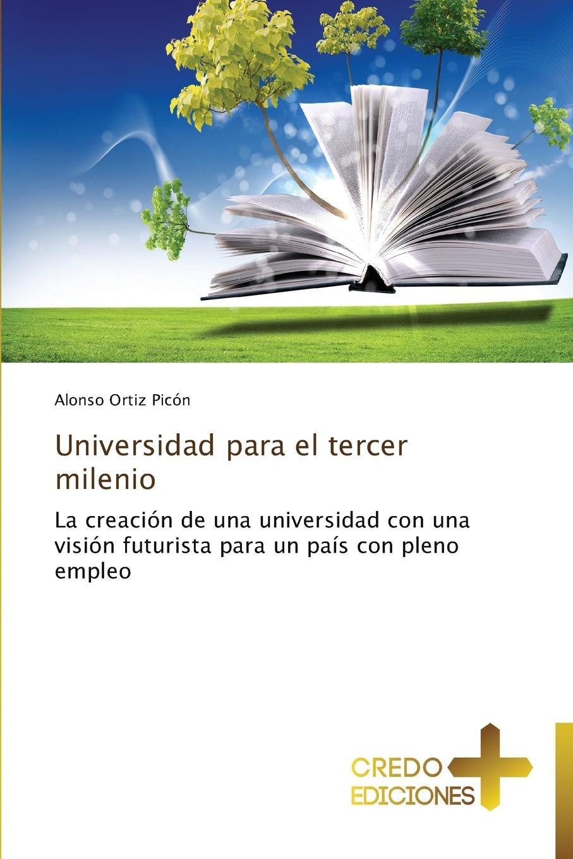 Ortiz Picon Alonso Universidad Para El Tercer Milenio antonio cruz bioetica cristiana una propuesta para el tercer milenio