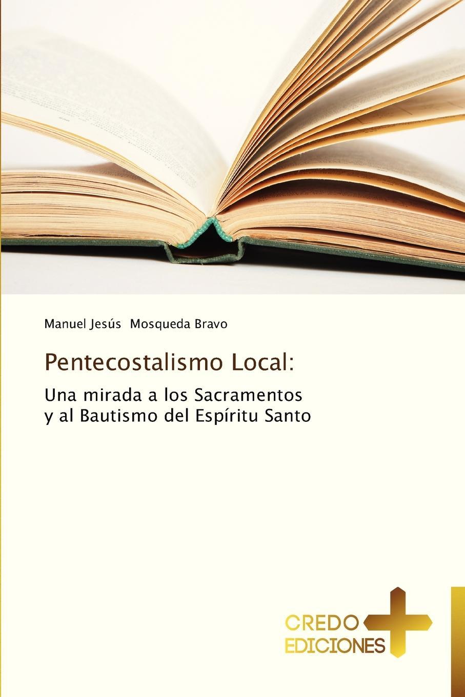 Mosqueda Bravo Manuel Jesus Pentecostalismo Local miguel marqués la mendiga del manzanares zarzuela en tres actos original y en verso classic reprint