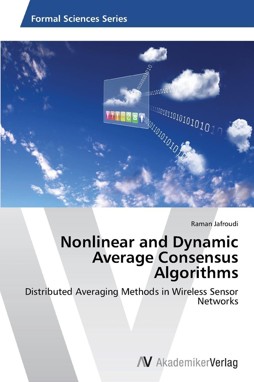 Jafroudi Raman Nonlinear and Dynamic Average Consensus Algorithms