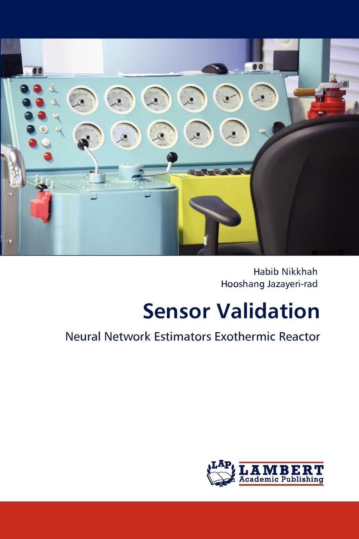 Habib Nikkhah, Hooshang Jazayeri-rad Sensor Validation недорго, оригинальная цена