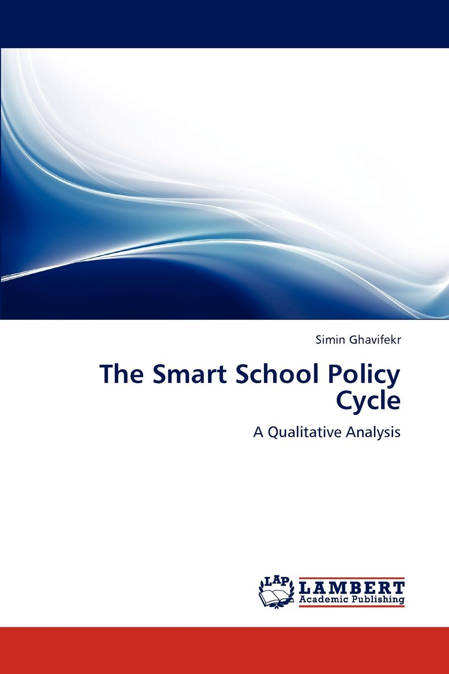 Фото - Simin Ghavifekr The Smart School Policy Cycle agent based snort in distributed environment