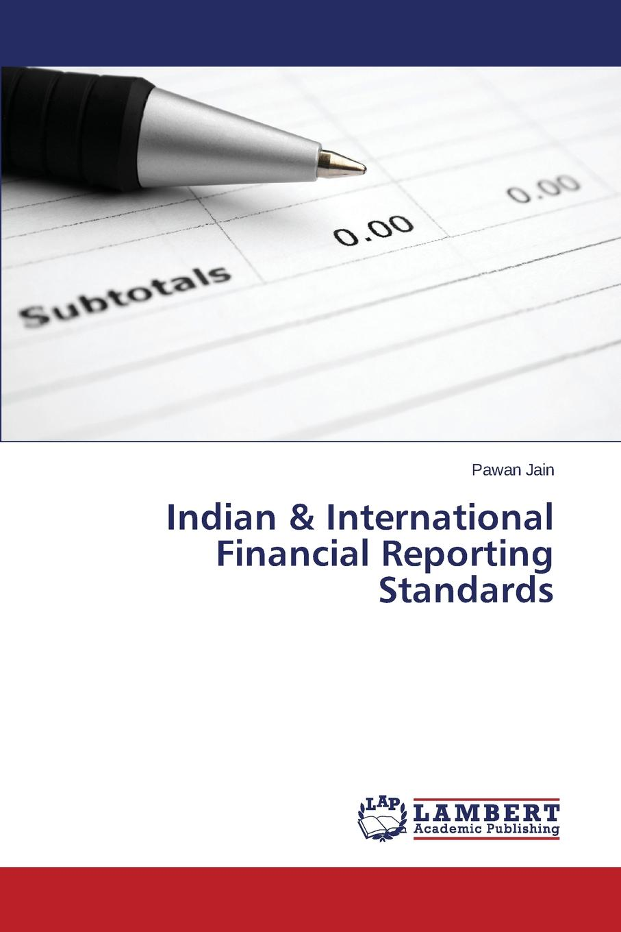 Jain Pawan Indian . International Financial Reporting Standards accounting standards and earnings management