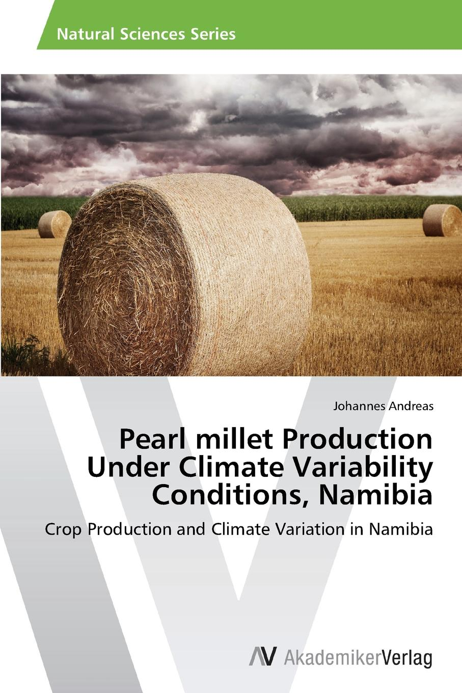 Andreas Johannes Pearl millet Production Under Climate Variability Conditions, Namibia diriba fufa quality analysis of farmers chickpea seed sources in ethiopia