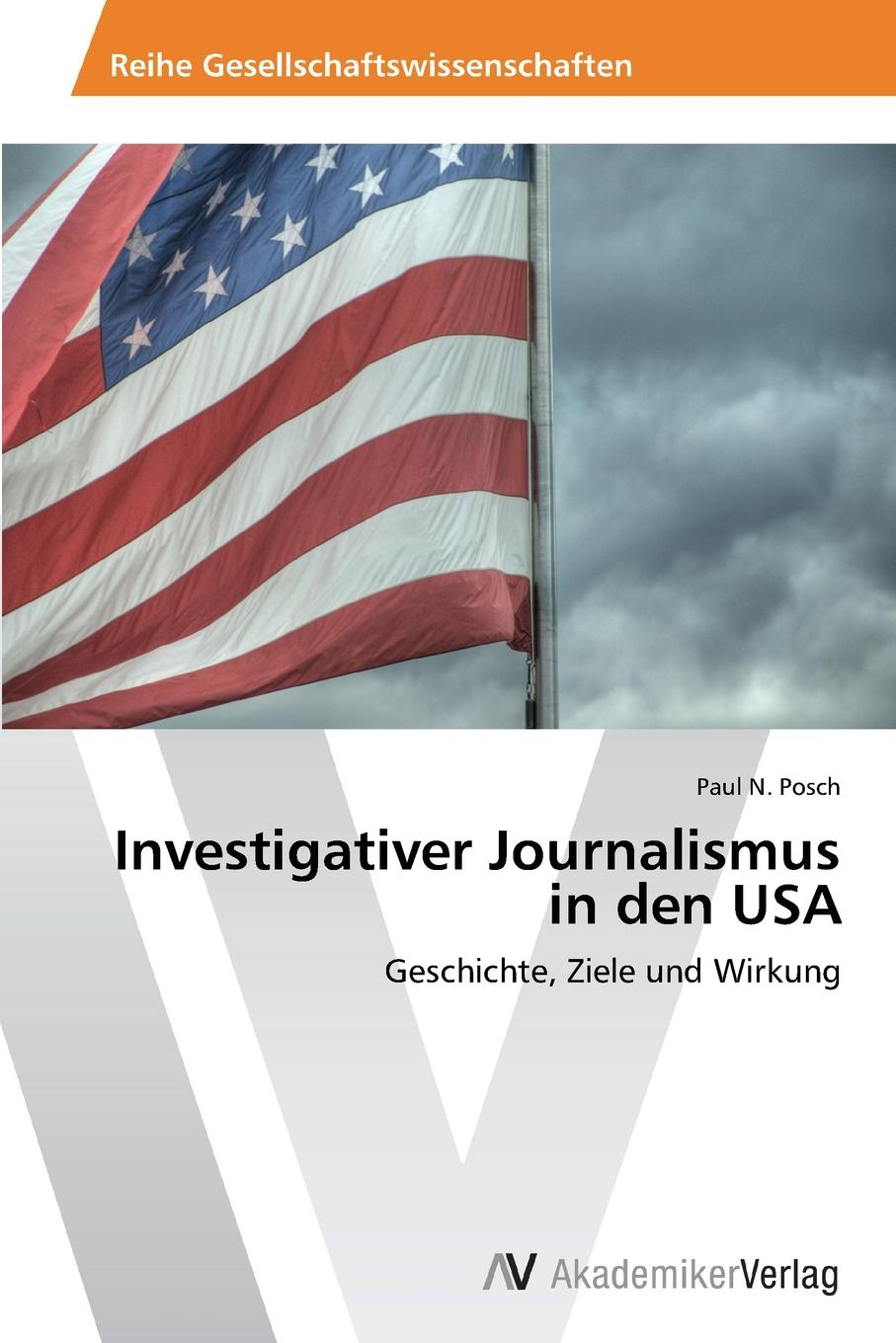 Posch Paul N. Investigativer Journalismus in den USA josef knoke die eugenische bewegung in den usa