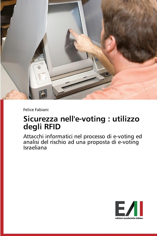 Фото - Fabiani Felice Sicurezza nell.e-voting. utilizzo degli RFID insite