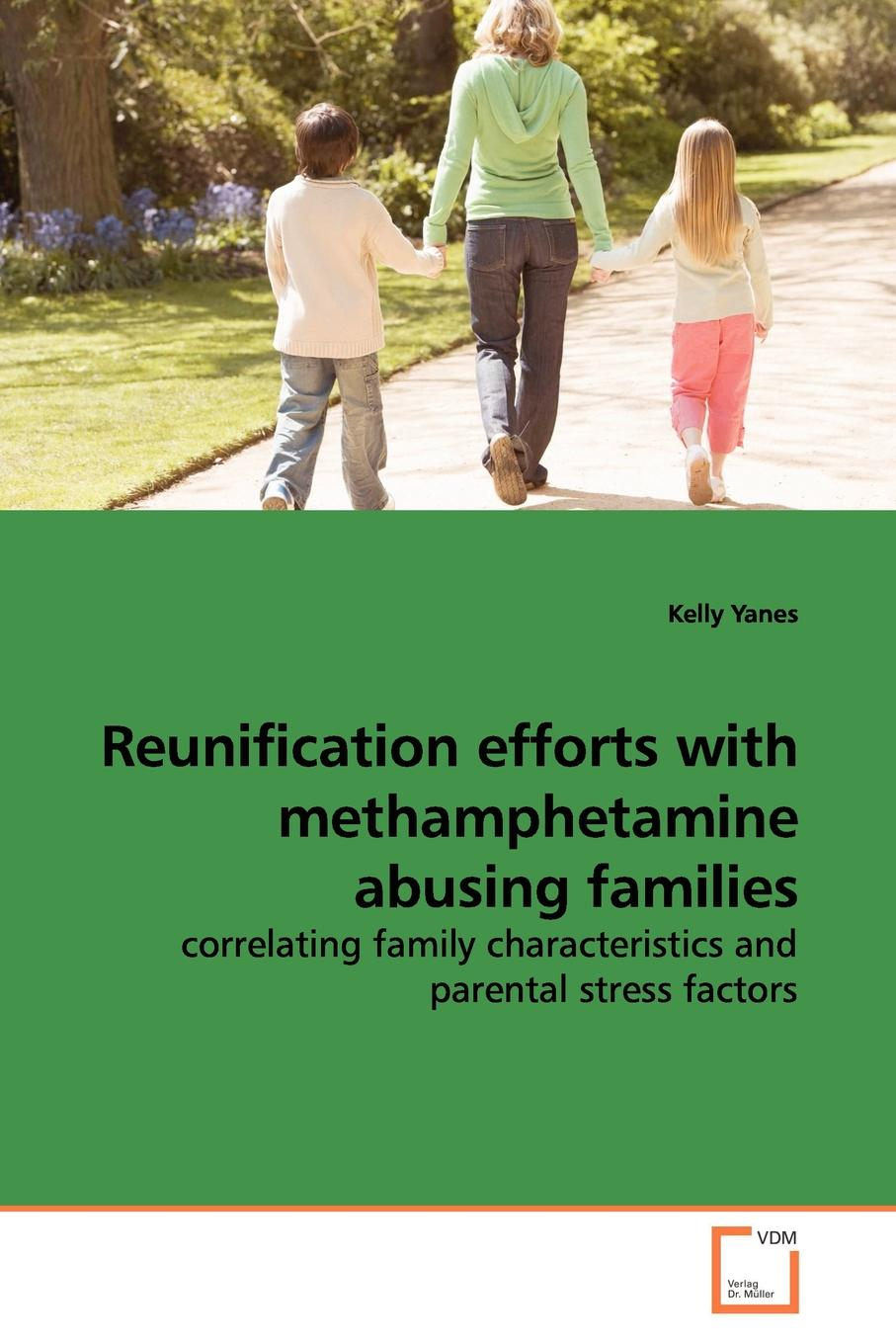 Kelly Yanes Reunification efforts with methamphetamine abusing families linkage analysis of families with inherited night blindness