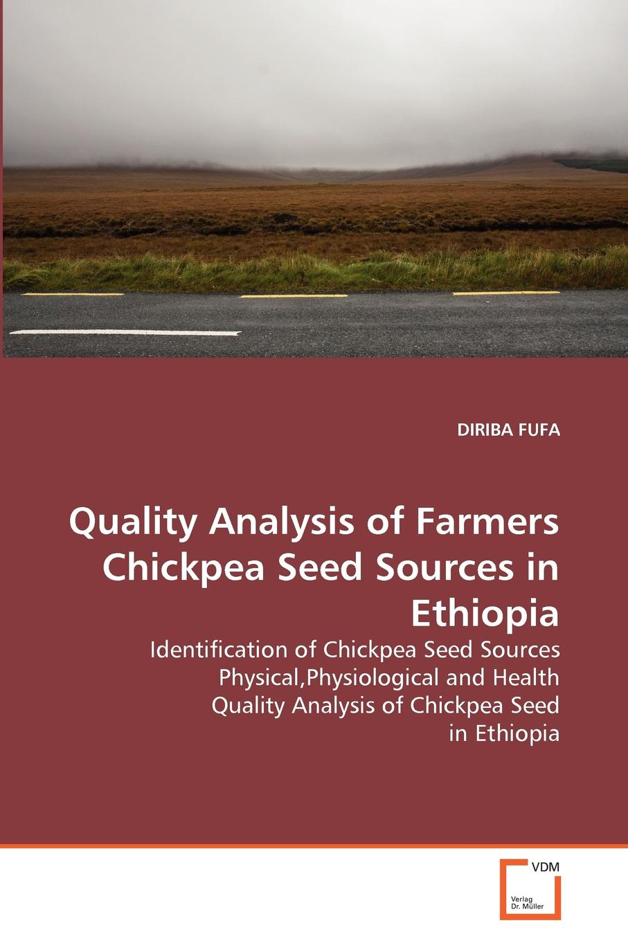 DIRIBA FUFA Quality Analysis of Farmers Chickpea Seed Sources in Ethiopia indian agricultural export in the liberalized era