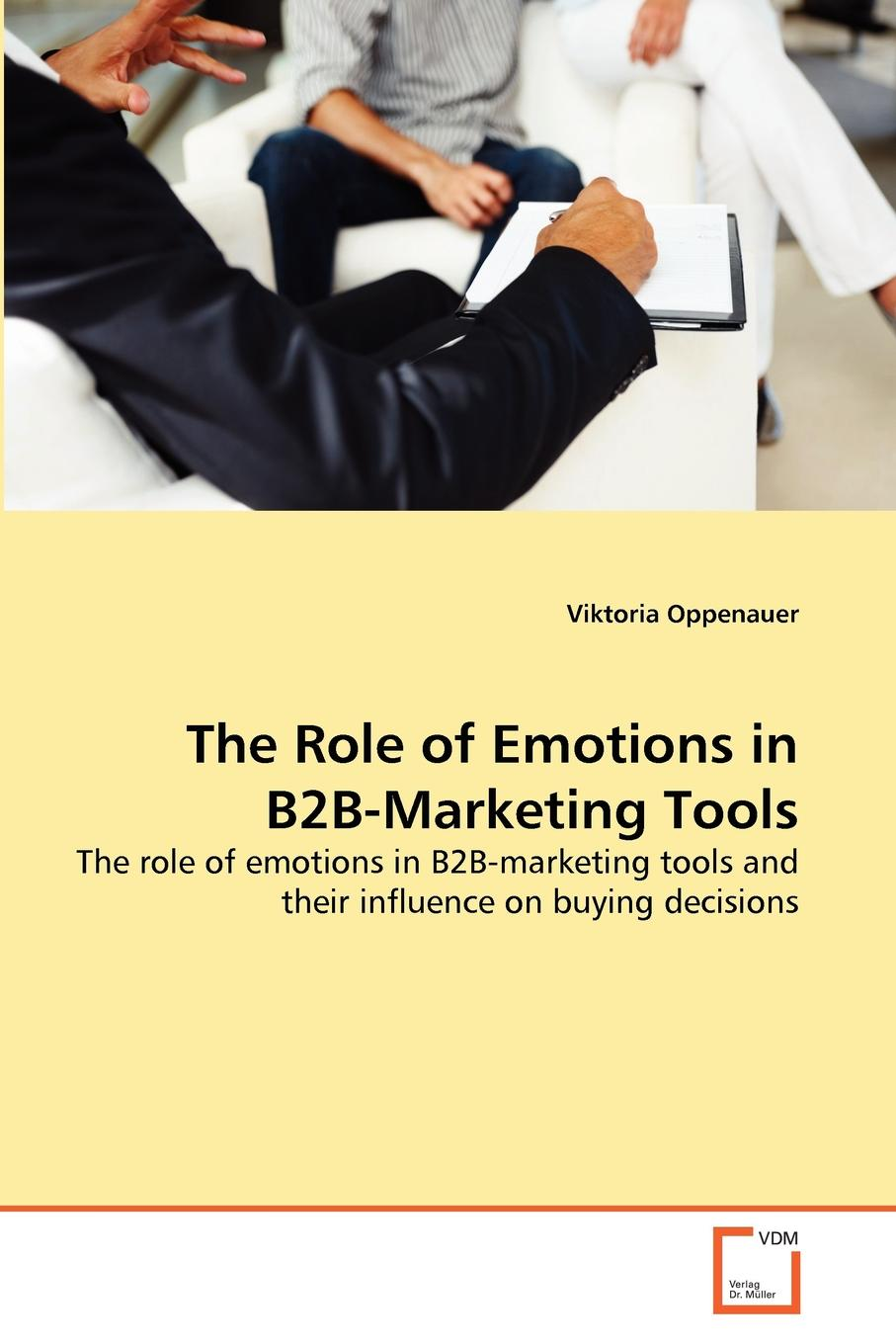 Viktoria Oppenauer The Role of Emotions in B2B-Marketing Tools free shipping kayipht cm400ha1 24h can directly buy or contact the seller