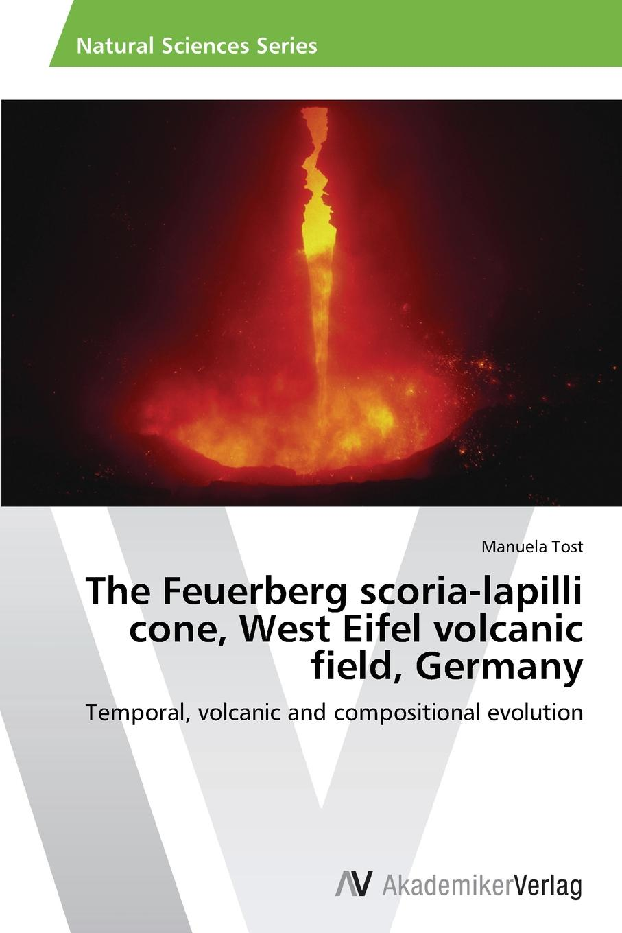 Tost Manuela The Feuerberg Scoria-Lapilli Cone, West Eifel Volcanic Field, Germany недорго, оригинальная цена