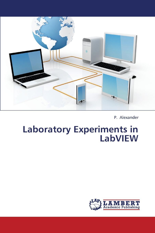 Alexander P. Laboratory Experiments in LabVIEW стоимость