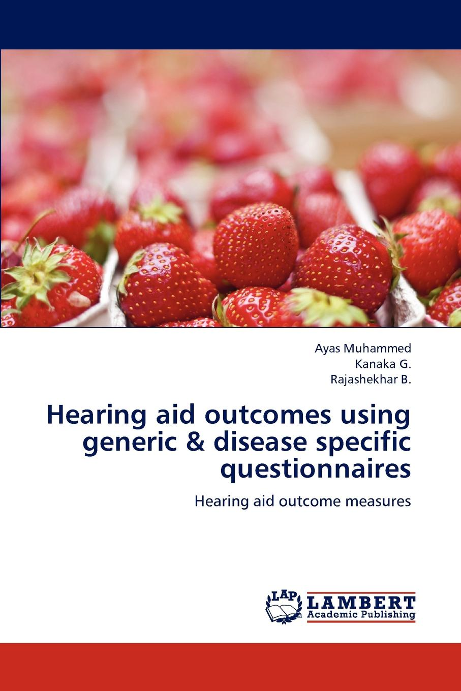 Ayas Muhammed, Kanaka G., Rajashekhar B. Hearing aid outcomes using generic . disease specific questionnaires pocket hearing aid deaf aid sound audiphone voice amplifier digital sound amplifier ear amplifier hearing aids for elderly s 7b