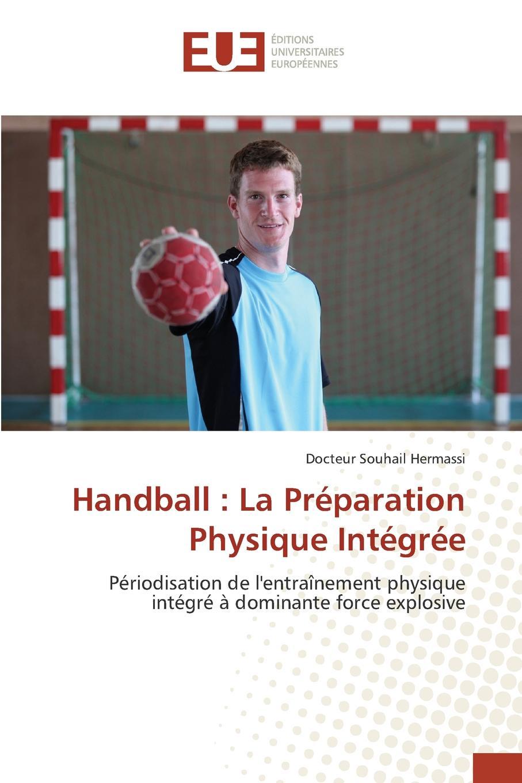 Hermassi Docteur Souhail Handball. La Preparation Physique Integree jean phillipe graffenauer topographie physique et medicale de la ville de strasbourg