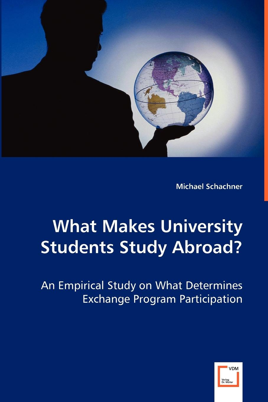 What Makes University Students Study Abroad. - An Empirical Study on What Determines Exchange Program Participation What determines whether a student participates in an exchange program...
