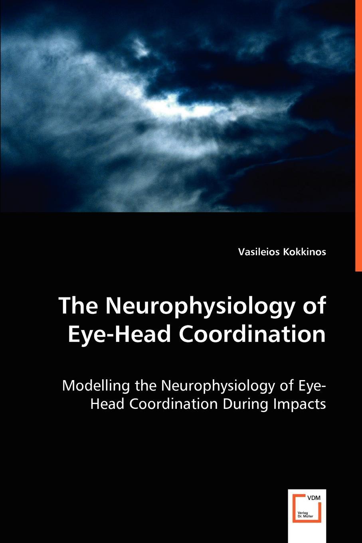 цены на Vasileios Kokkinos The Neurophysiology of Eye-Head Coordination  в интернет-магазинах