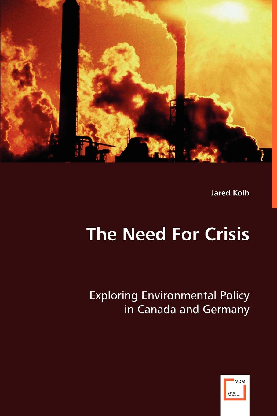 Jared Kolb The Need For Crisis nicolas lesca environmental scanning and sustainable development