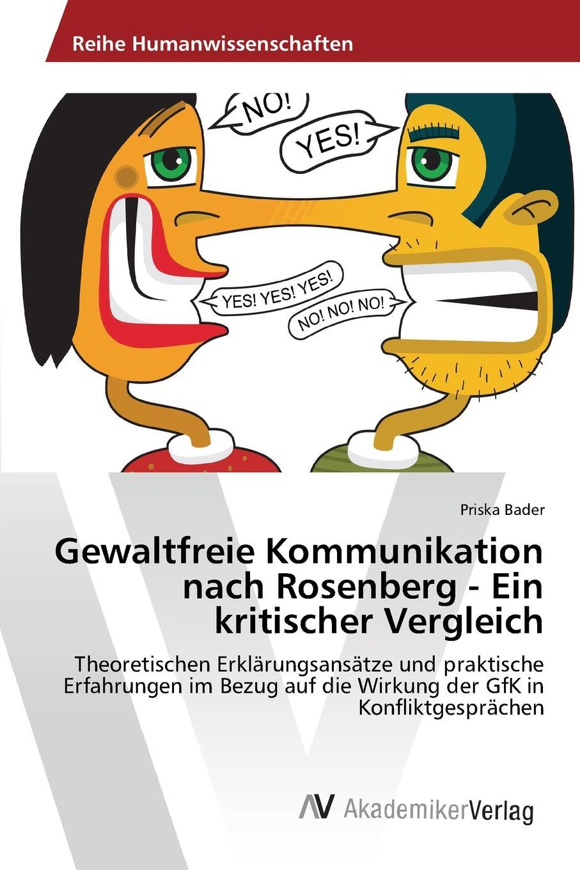 Bader Priska Gewaltfreie Kommunikation nach Rosenberg - Ein kritischer Vergleich rosenberg 3564