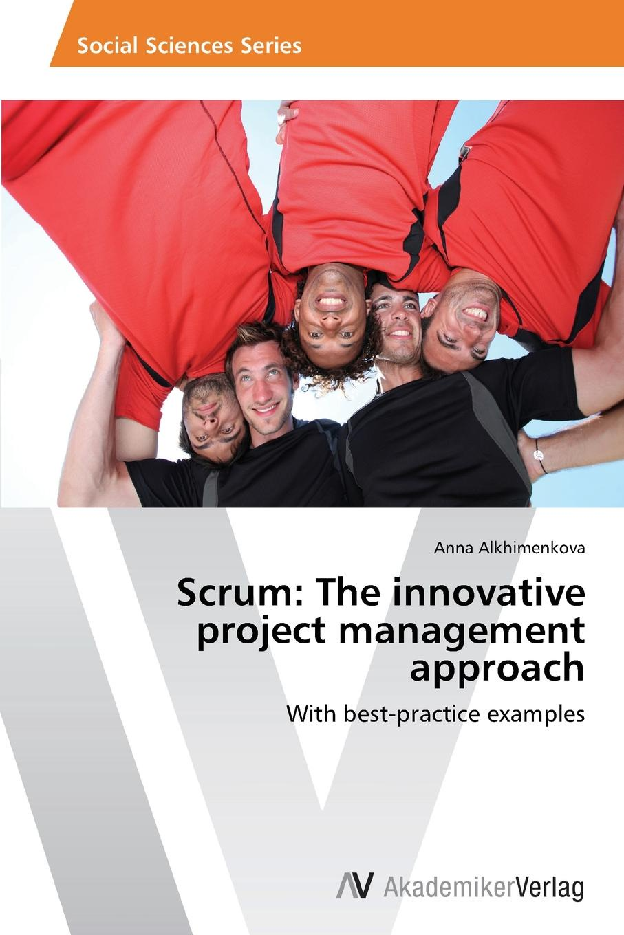 Alkhimenkova Anna Scrum. The innovative project management approach robert wysocki k effective project management traditional agile extreme