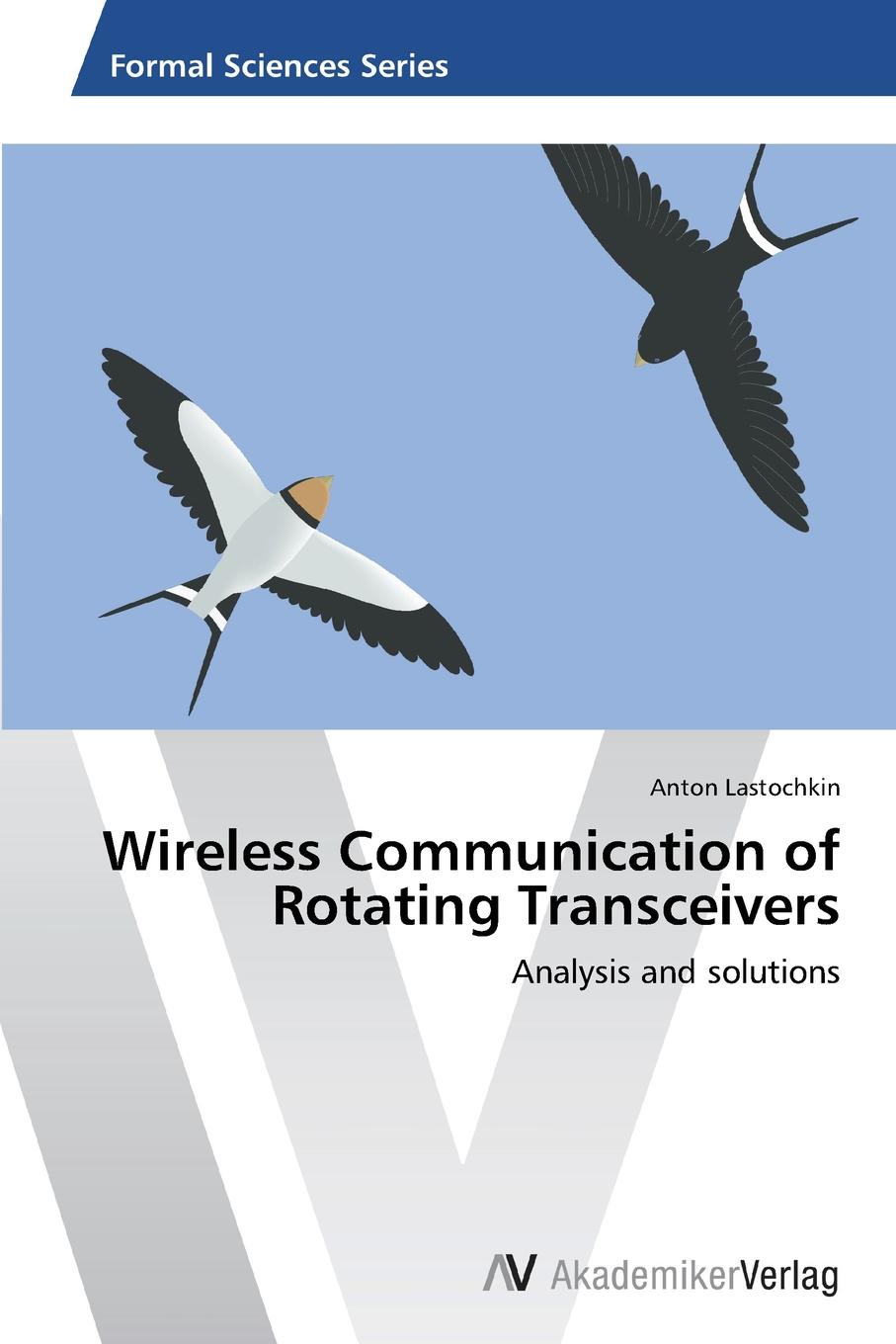 Lastochkin Anton Wireless Communication of Rotating Transceivers цены онлайн