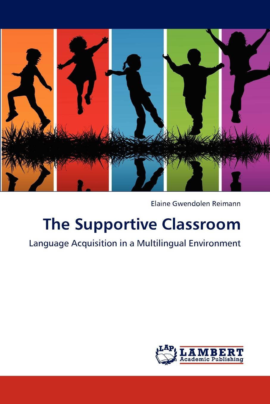 Фото - Reimann Elaine Gwendolen The Supportive Classroom agent based snort in distributed environment