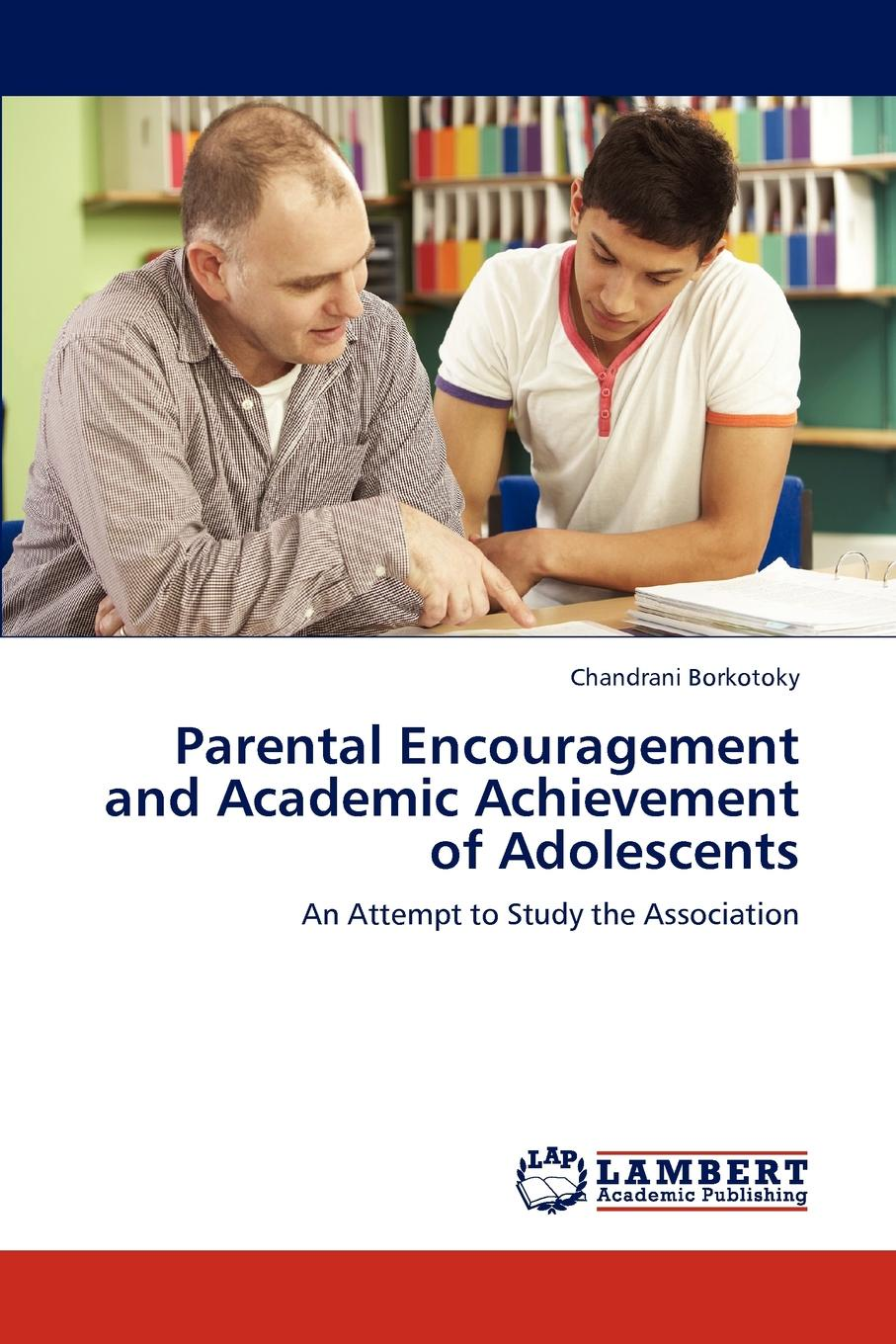 Borkotoky Chandrani Parental Encouragement and Academic Achievement of Adolescents все цены