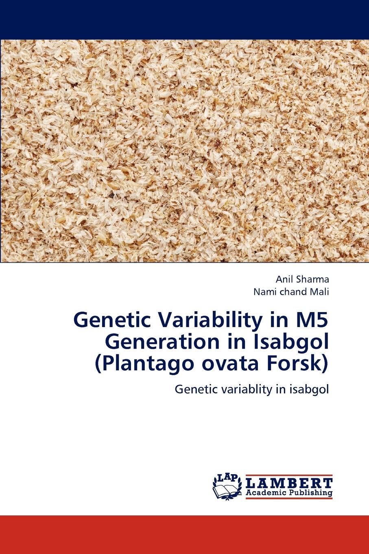 Sharma Anil, Mali Nami chand Genetic Variability in M5 Generation in Isabgol (Plantago ovata Forsk) khat catha edulis forsk