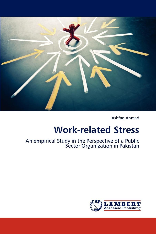 Ahmad Ashfaq Work-Related Stress stress concentration factors