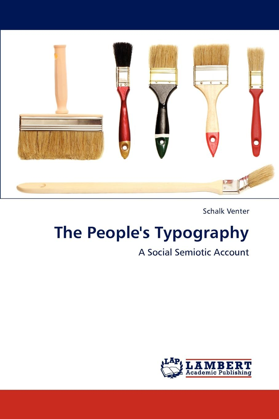 Venter Schalk The People.s Typography недорого