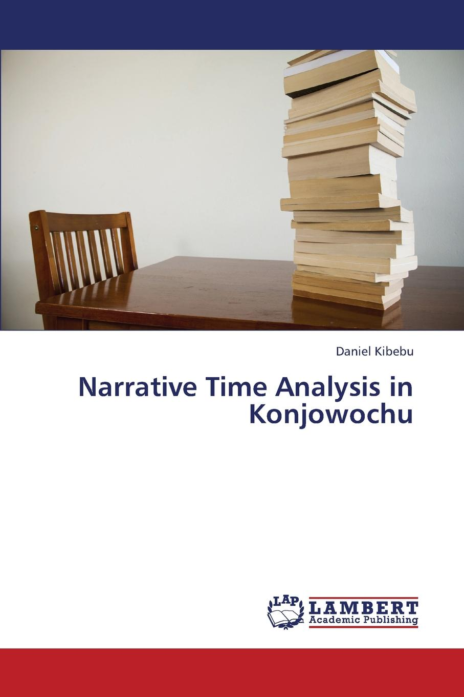 Kibebu Daniel Narrative Time Analysis in Konjowochu the eye of the world the wheel of time book 2 chinese edition 400 page
