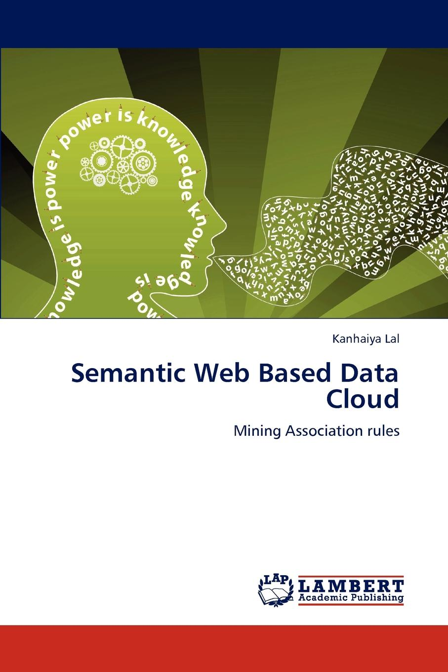 Kanhaiya Lal Semantic Web Based Data Cloud
