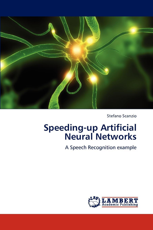 Stefano Scanzio Speeding-Up Artificial Neural Networks