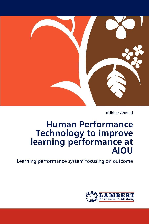 Ahmad Iftikhar Human Performance Technology to improve learning performance at AIOU human performance engineering бермуды