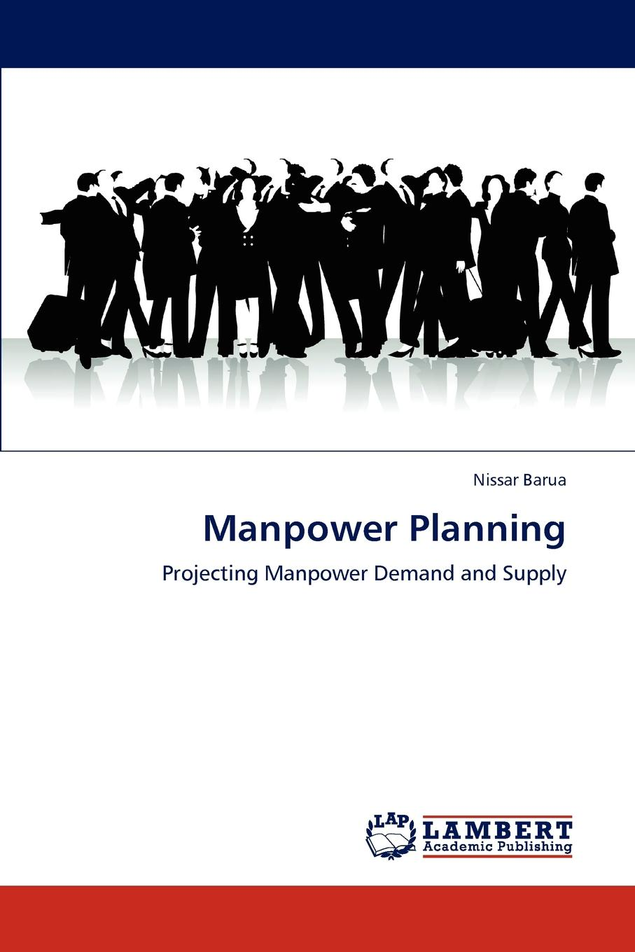 Nissar Barua Manpower Planning rd robinson high–level manpower in economical development – the turkish case