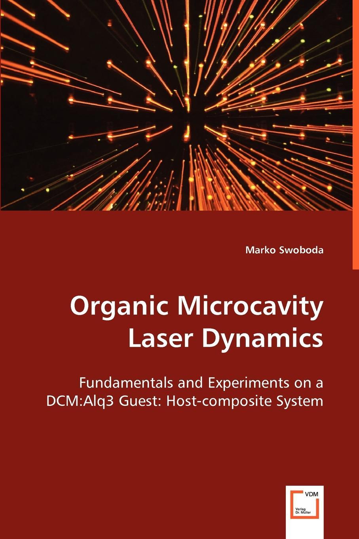 лучшая цена Marko Swoboda Organic Microcavity Laser Dynamics