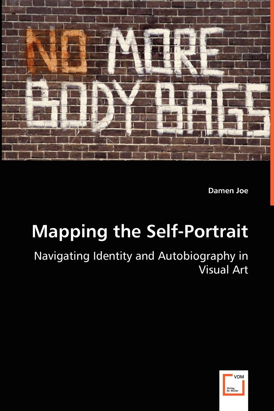 Damen Joe Mapping the Self-Portrait - Navigating Identity and Autobiography in Visual Art bridging theatre and visual art
