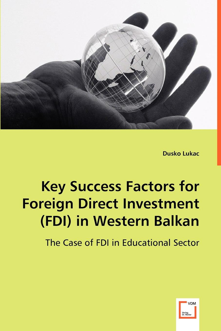 Dusko Lukac Key Success Factors for Foreign Direct Investment (FDI) in Western Balkan цены