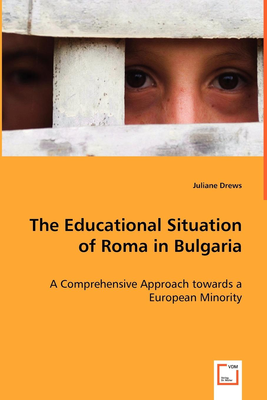 цена на Juliane Drews The Educational Situation of Roma in Bulgaria
