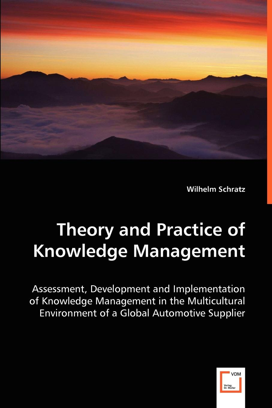 Wilhelm Schratz Theory and Practice of Knowledge Management mohamed msoroka project design and management knowledge and project management skills
