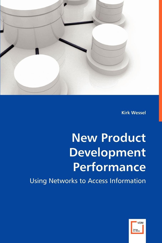 Kirk Wessel New Product Development Performance feuillet mathieu network performance analysis