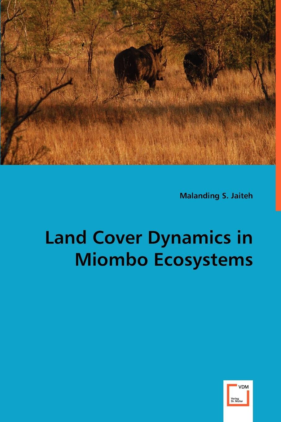 Malanding S. Jaiteh Land Cover Dynamics in Miombo Ecosystems detection and classification of masses in mammograms using ica
