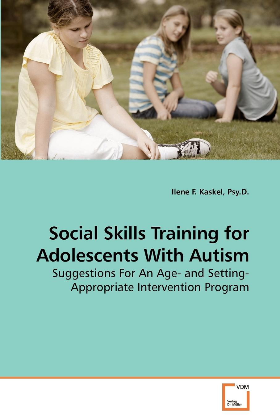 Psy.D. Ilene F. Kaskel Social Skills Training for Adolescents With Autism wear blue for autism