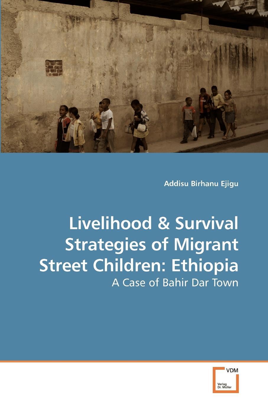 Addisu Birhanu Ejigu Livelihood yesuf hagos abdela poverty and livelihood strategeies of househilds in urban ethiopia