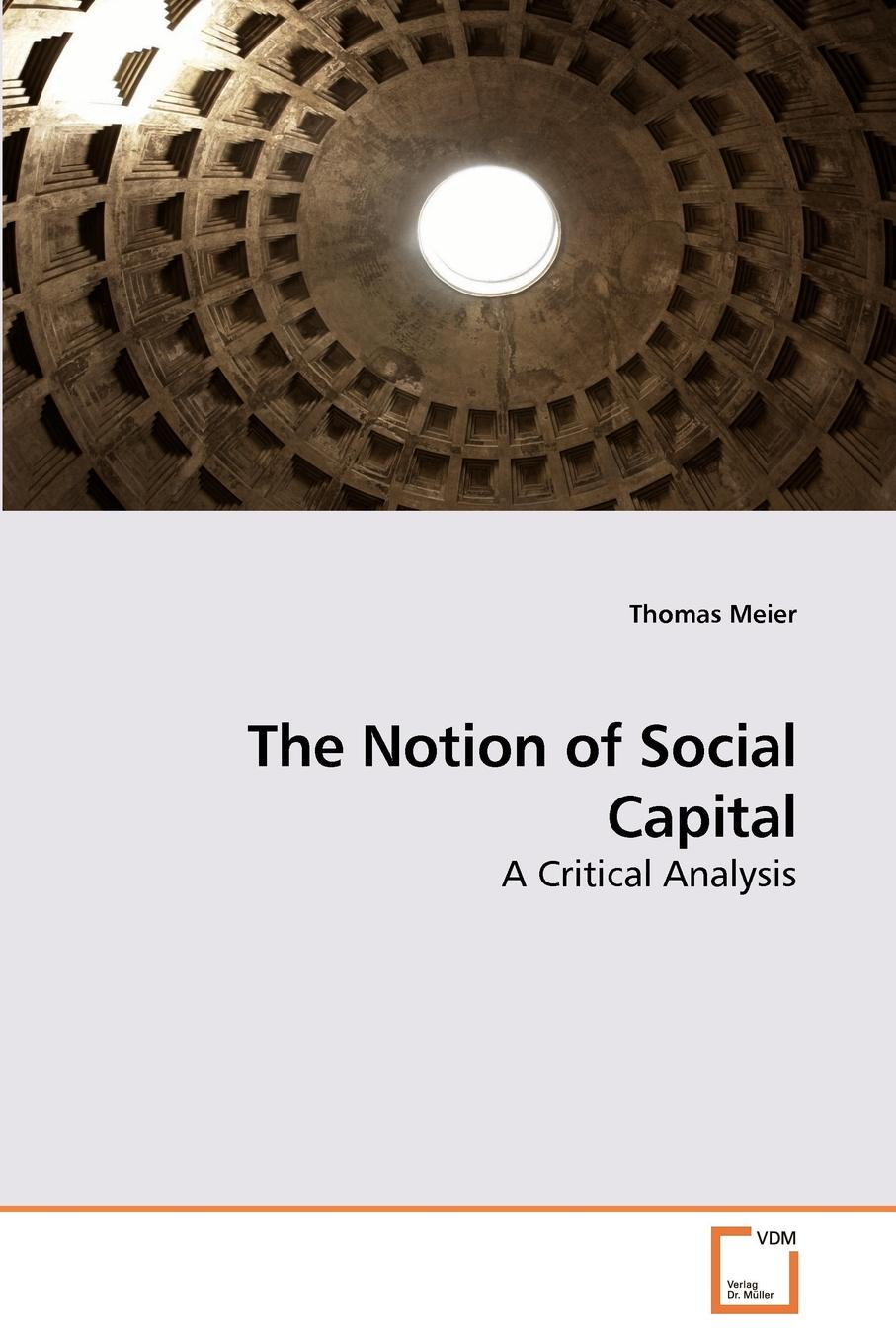Thomas Meier The Notion of Social Capital capital inicial recife
