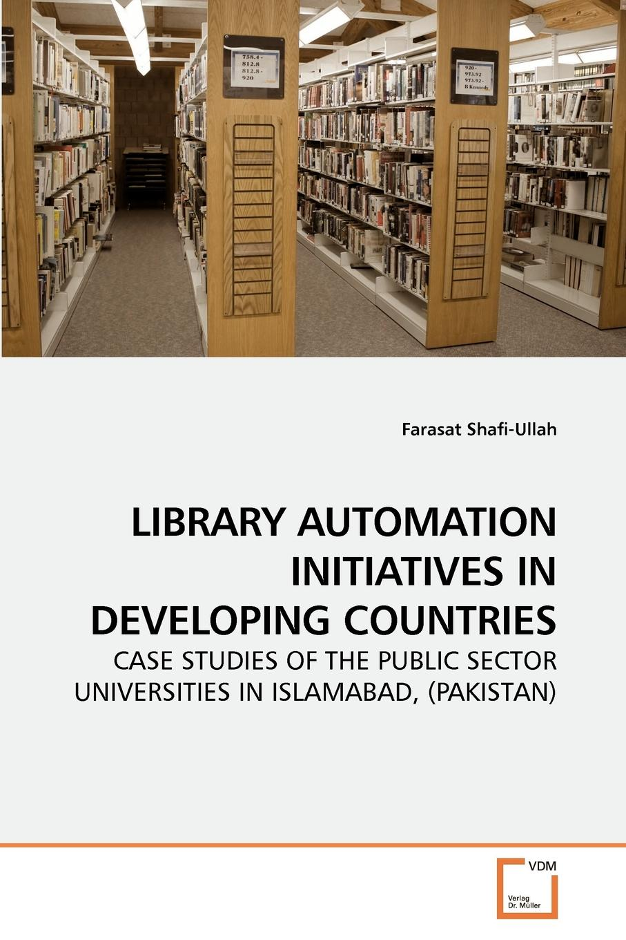 Farasat Shafi-Ullah LIBRARY AUTOMATION INITIATIVES IN DEVELOPING COUNTRIES risk management in education developed and developing countries
